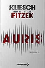 Auris: Thriller. Nach einer Idee von Sebastian Fitzek (Ein Jula und Hegel-Thriller 1) (German Edition) Kindle Edition