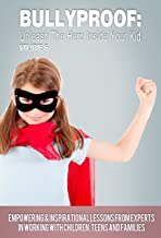 Bullyproof: Unleash the Hero Inside Your Kid, Volume 6