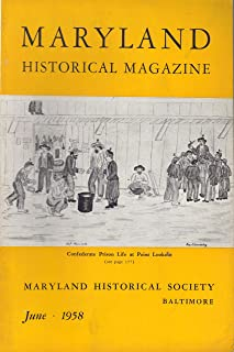 Maryland Historical Magazine - June 1958 Vol. 53 No. 2 (Confederate Prison Life at Point Lookout)