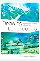 Drawing Landscapes: A Practical Course for Artists Kindle Edition