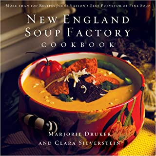 New England Soup Factory Cookbook: More Than 100 Recipes from the Nation's Best..
