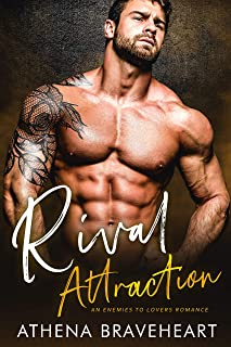 Rival Attraction: An Enemies to Lovers Office Romance
