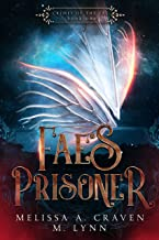 Fae's Prisoner (Crimes of the Fae Book 1)
