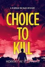 Choice to Kill: A Murder on Maui Mystery