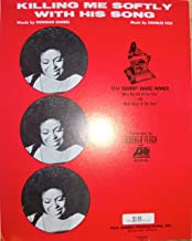 Killing Me Softly With His Song, Recorded by Roberta Flack (1974 Grammy Award Winner) - Piano Vocal Guitar
