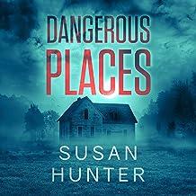 Dangerous Places: Leah Nash Mysteries, Book 3