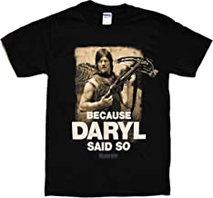 Walking Dead The Because Daryl Said So Adult T-Shirt