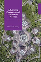 Advancing Environmental Education Practice (Cornell Series in Environmental Education)