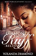 Diamond In The Ruff Part 1: Relief Part 1