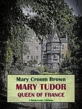 Mejor Mary Tudor Queen Of France de 2020 - Mejor valorados y revisados