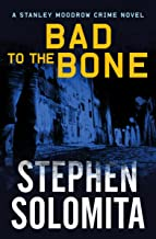 Bad to the Bone (The Stanley Moodrow Crime Novels Book 4) (English Edition)