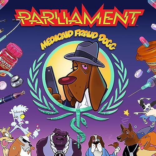 Medicaid Fraud Dogg Explicit Parliament