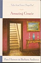 Amazing Gracie (The Tales from Grace Chapel Inn Series #27)