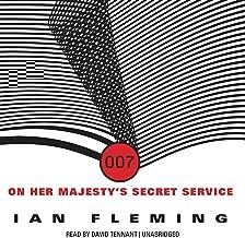 On Her Majesty's Secret Service: James Bond, Book 11