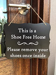 This is a Shoe free Home - Please remove your shoes once inside | hanging chalkboard sign | No Shoes