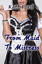 From Maid To Mistress (New Boy Book 7) (English Edition)