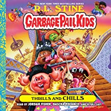 Thrills and Chills: The Garbage Pail Kids Series, Book 2