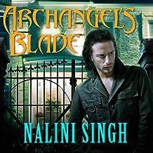 Archangel's Blade: The Guild Hunter Series, Book 4
