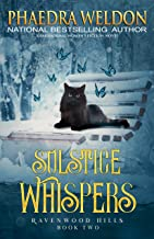 Solstice Whispers: A Paranormal Women's Fiction Novel (Ravenwood Hills Book 2)
