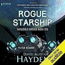 Rogue Starship: Outworld Ranger, Book 1