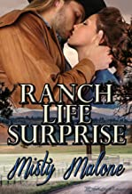 Ranch Life Surprise (Wyoming Ranch Life Book 3)