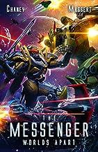 Worlds Apart: A Mecha Scifi Epic (The Messenger Book 6)