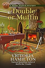 Double or Muffin (A Merry Muffin Mystery Book 7) Kindle Edition