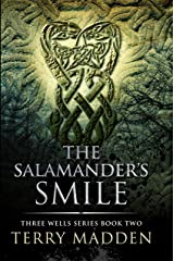 The Salamander's Smile: Three Wells Series Book 2 Kindle Edition
