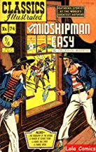 Mr Midshipman Easy(Classics Comics Illustrated)