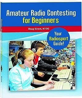 Amateur Radio Contesting for Beginners