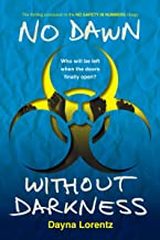 No Dawn without Darkness: No Safety In Numbers: Book 3