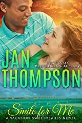 Smile for Me: Island Summer in the Bahamas… An International Christian Romance (Vacation Sweethearts Book 1) Kindle Edition