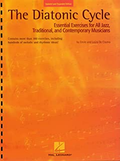 The Diatonic Cycle: Essential Exercises for All Jazz, Traditional and Contemporary Musicians