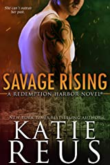 Savage Rising (Redemption Harbor Series Book 2) Kindle Edition