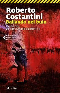 Ballando nel buio (Trilogia del Male Vol. 5) (Italian Edition)