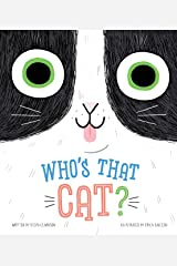 Who's that Cat?-Giggle Together as you Follow Along with this Quirky Cat and his Silly Habits-Ages 12-36 Months Board book