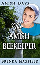 The Amish Beekeeper (Rhoda's Story Book 1)