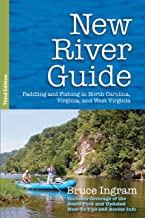 New River Guide: Paddling and Fishing in North Carolina, Virginia, and West Virginia