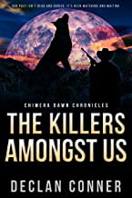 The Killers Amongst Us: Chimera Dawn Chronicles (English Edition)