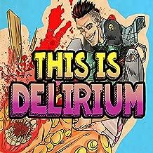 This Is Delirium