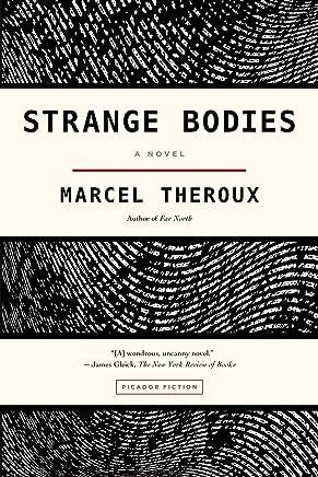 Strange Bodies by Marcel Theroux (2-Jun-2015) Paperback