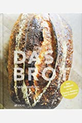 "Das Brot: Das Kultbuch aus der ""Tartine Bakery"" San Francisco Copertina rigida"
