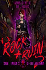 Rock and Ruin (Saint Damon's Academy for the Gifted Book 1) Kindle Edition
