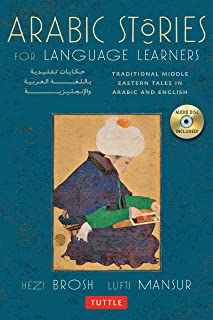 Arabic Stories /anglais: Traditional Middle Eastern Tales In Arabic and English (Free Audio CD Included)