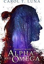 Alpha and Omega (Project Blue Book 1)