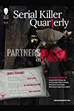 Serial Killer Quarterly Vol.1 No.2: Partners in Pain