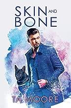 Skin and Bone (Digging Up Bones Book 2)