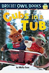 Cubs in a Tub (Bright Owl Books) Kindle Edition