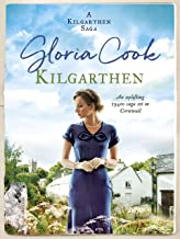 Kilgarthen: An uplifting 1940s saga set in Cornwall (The Kilgarthen Sagas Book 1)