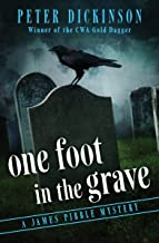 One Foot in the Grave (The James Pibble Mysteries Book 6)